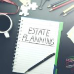 Estate Planning Options to Consider in Uncertain Times