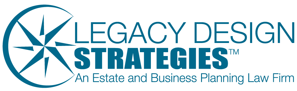 Legacy Design Strategies - An Estate and Business Planning Law Firm