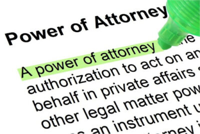 Choose Wisely and Protect Yourself When Naming a Power of Attorney