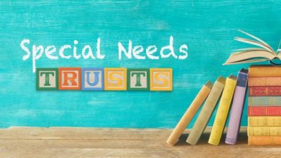 How Do Special Needs Trusts Work?