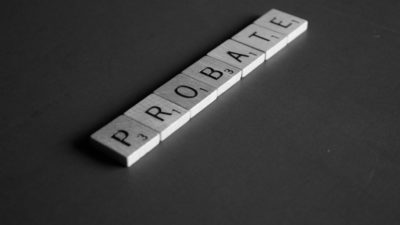 What's Involved in the Probate Process?