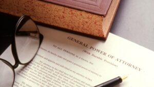 Powers of Attorney and Advance Directives
