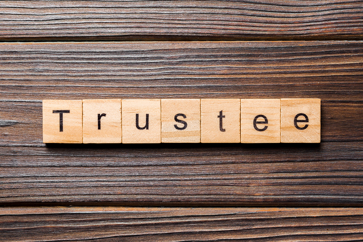 What Do I Look for in a Trustee?